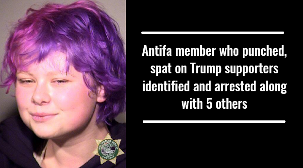 Antifa member who punched, spat on Trump supporters identified and arrested along with 5 others