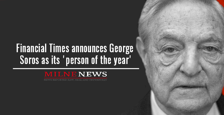 Financial Times announces George Soros as its 'person of the year'