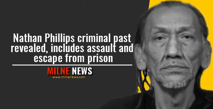 Nathan Phillips criminal past revealed, includes assault and escape from prison
