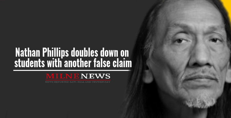 Nathan Phillips doubles down on students with another false claim