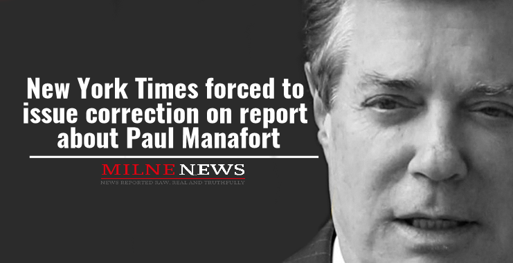 New York Times forced to issue correction on report about Paul Manafort