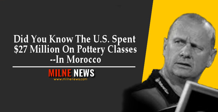 Did You Know The U.S. Spent $27 Million On Pottery Classes--In Morocco