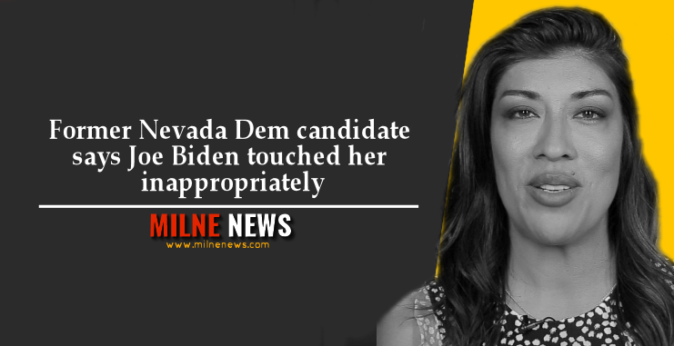 Former Nevada Dem candidate says Joe Biden touched her inappropriately