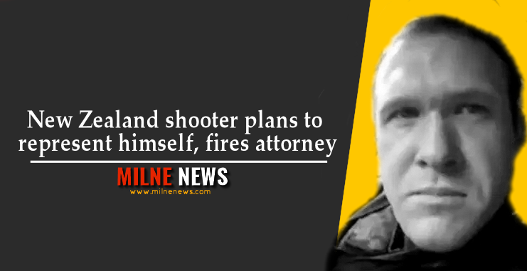 New Zealand shooter plans to represent himself, fires attorney