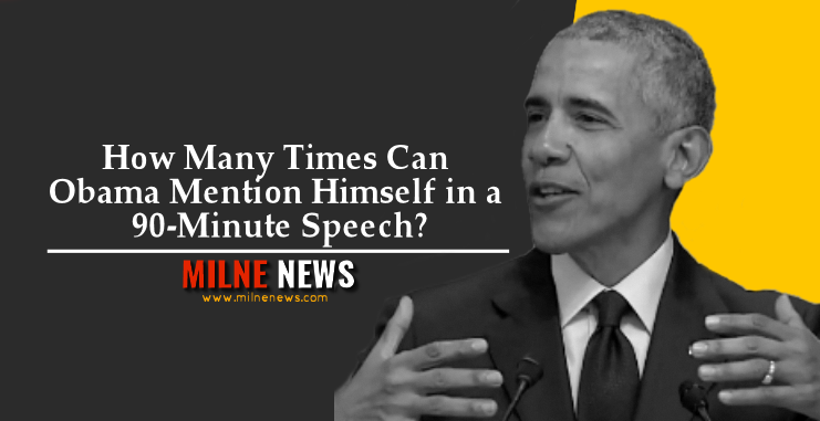 How Many Times Can Obama Mention Himself in a 90-Minute Speech?