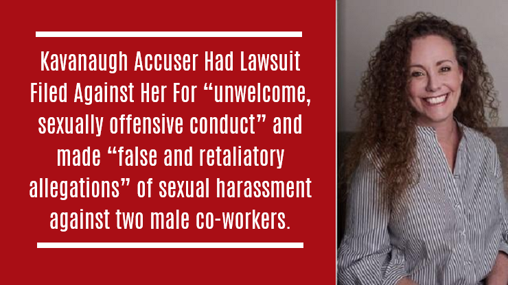 "Kavanaugh Accuser Had Lawsuit Filed Against Her For ""unwelcome, sexually offensive conduct"""