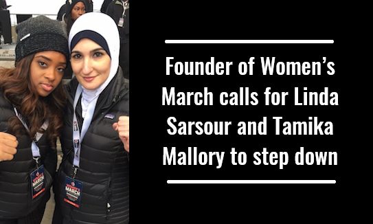 Founder of Women's March calls for Linda Sarsour and Tamika Mallory to step down