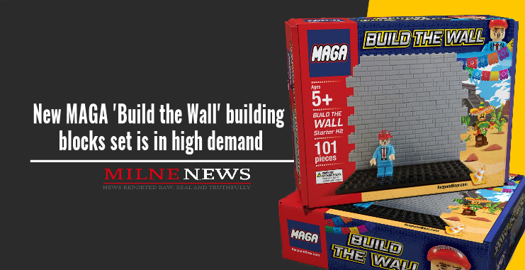 New MAGA 'Build the Wall' building blocks set is in high demand