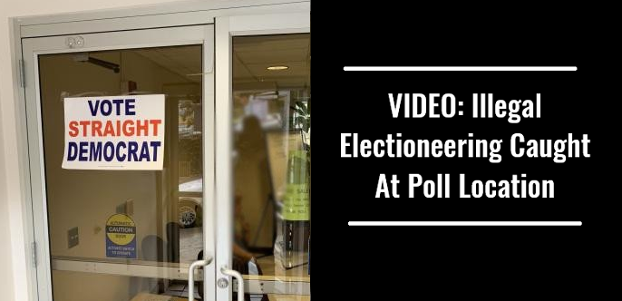 VIDEO: Illegal Electioneering Caught At Poll Location