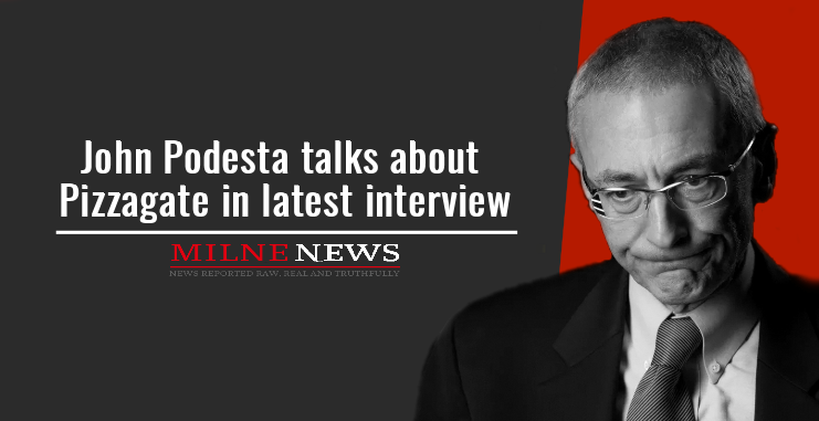 John Podesta talks about Pizzagate in latest interview
