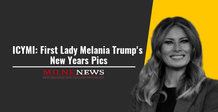 ICYMI: First Lady Melania Trump's New Years Pics