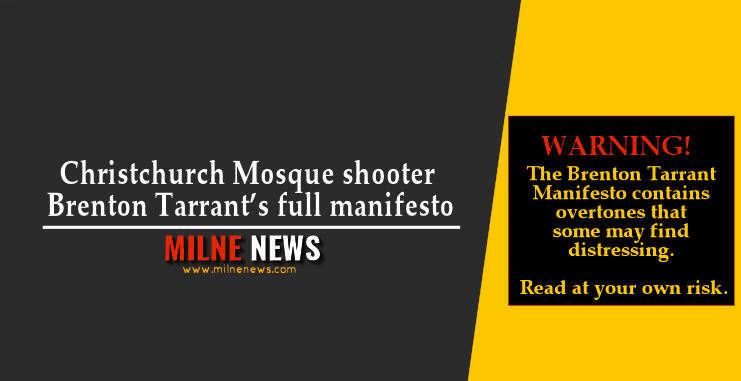 Christchurch Shooting Manifesto Update: Christchurch Mosque Shooter Brenton Tarrant's Full Manifesto