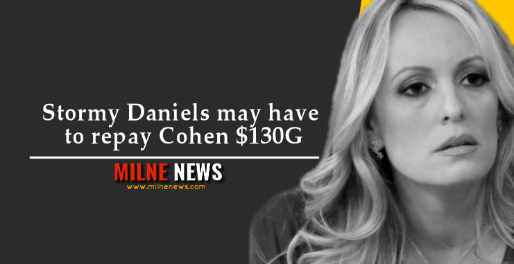 Stormy Daniels may have to repay Cohen $130G