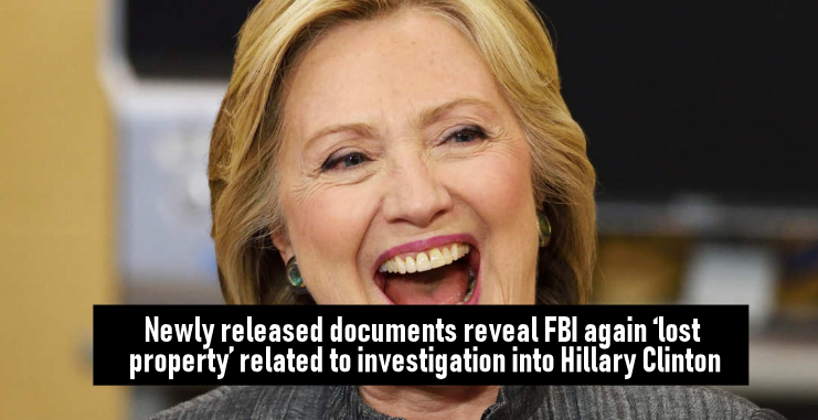 Newly released documents reveal FBI again 'lost property' related to investigation into Hillary Clinton